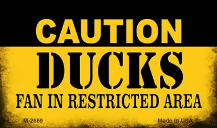 Caution Ducks Fan Area Wholesale Magnet M-2669