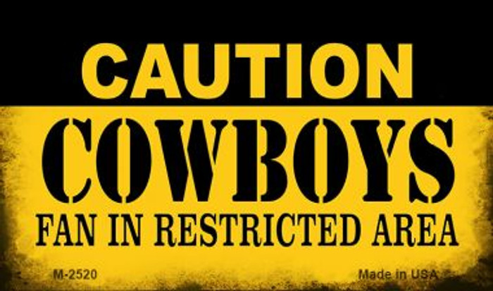 Caution Cowboys Fan Area Wholesale Magnet M-2520