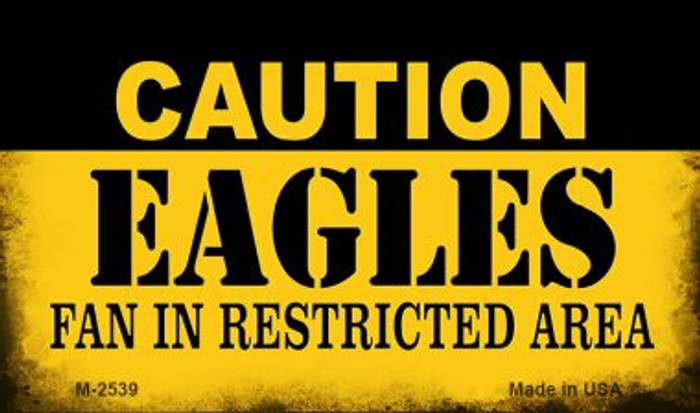 Caution Eagles Fan Area Wholesale Magnet M-2539
