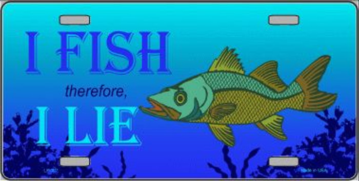 I Fish Therefore I Lie Wholesale Metal Novelty License Plate LP-307