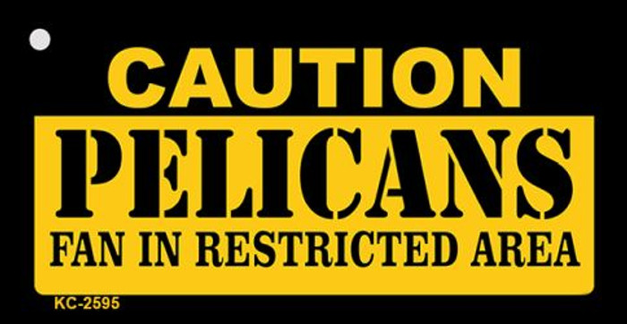 Caution Pelicans Fan Area Wholesale Key Chain KC-2595
