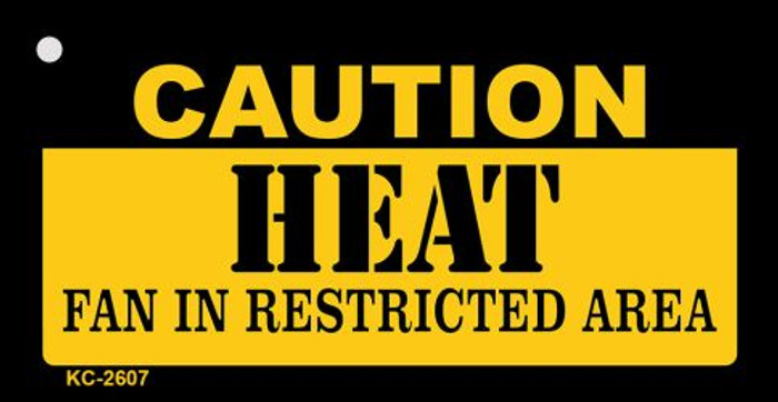 Caution Heat Fan Area Wholesale Key Chain KC-2607