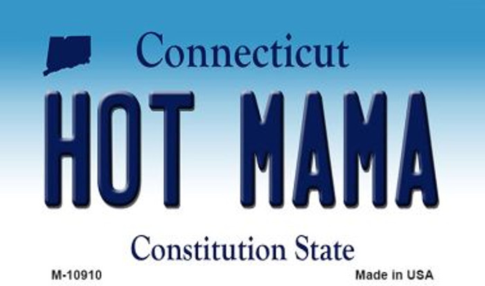 Hot Mama Connecticut State License Plate Wholesale Magnet M-10910