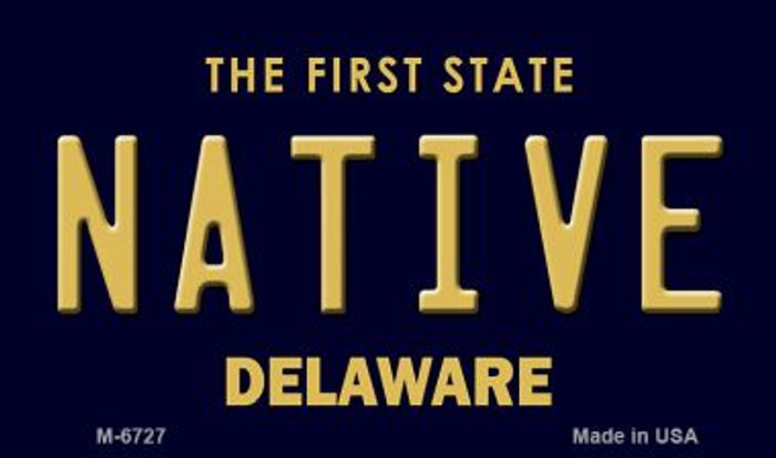 Native Delaware State License Plate Wholesale Magnet M-6727