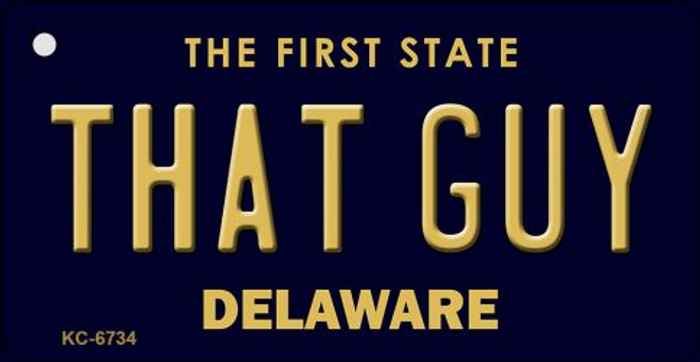 That Guy Delaware State License Plate Wholesale Key Chain KC-6734