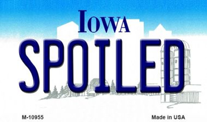 Spoiled Iowa State License Plate Novelty Wholesale Magnet M-10955