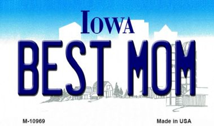 Best Mom Iowa State License Plate Novelty Wholesale Magnet M-10969
