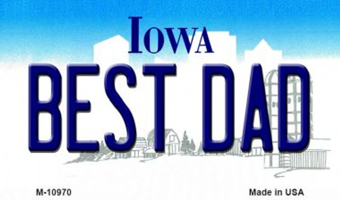 Best Dad Iowa State License Plate Novelty Wholesale Magnet M-10970