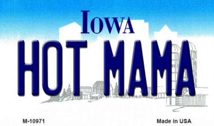 Hot Mama Iowa State License Plate Novelty Wholesale Magnet M-10971