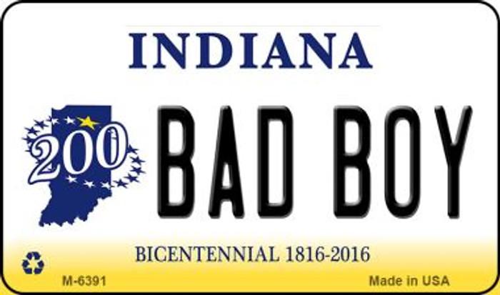 Bad Boy Indiana State License Plate Novelty Wholesale Magnet M-6391