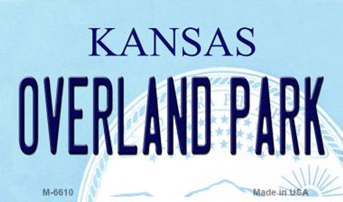 Overland Park Kansas State License Plate Novelty Wholesale Magnet M-6610