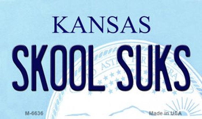 Skool Suks Kansas State License Plate Novelty Wholesale Magnet M-6636