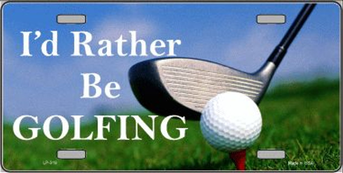 Rather Be Golfing Wholesale Metal Novelty License Plate LP-319