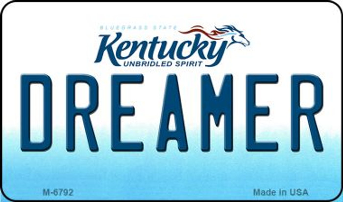 Dreamer Kentucky State License Plate Novelty Wholesale Magnet M-6792