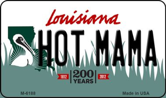 Hot Mama Louisiana State License Plate Novelty Wholesale Magnet M-6188