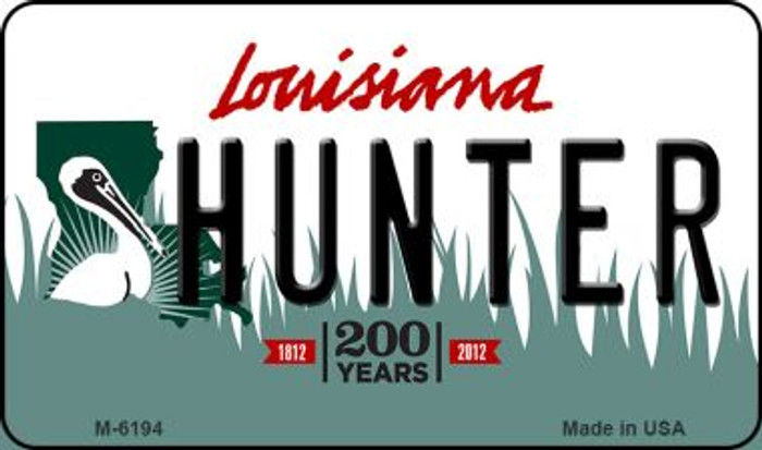 Hunter Louisiana State License Plate Novelty Wholesale Magnet M-6194