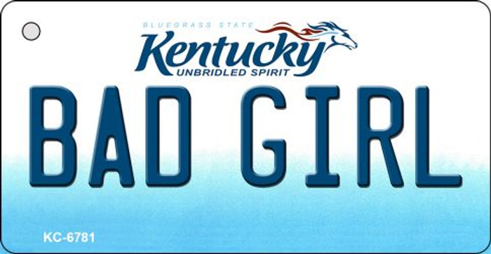 Bad Girl Kentucky State License Plate Novelty Wholesale Key Chain KC-6781