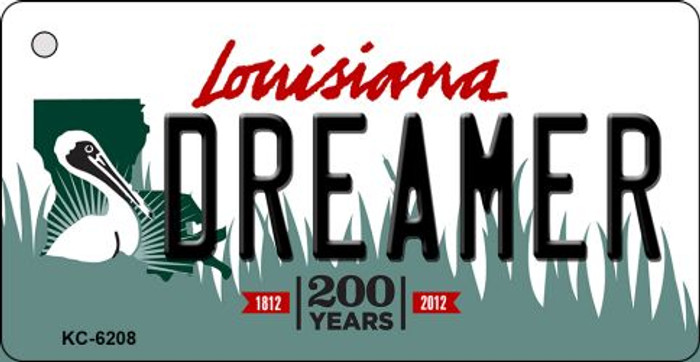 Dreamer Louisiana State License Plate Novelty Wholesale Key Chain KC-6208