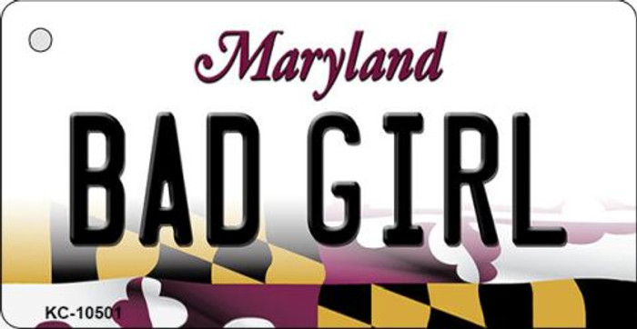 Bad Girl Maryland State License Plate Wholesale Key Chain KC-10501