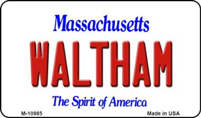 Waltham Massachusetts State License Plate Wholesale Magnet M-10985