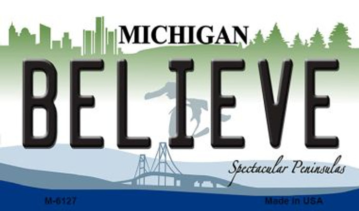 Believe Michigan State License Plate Novelty Wholesale Magnet M-6127
