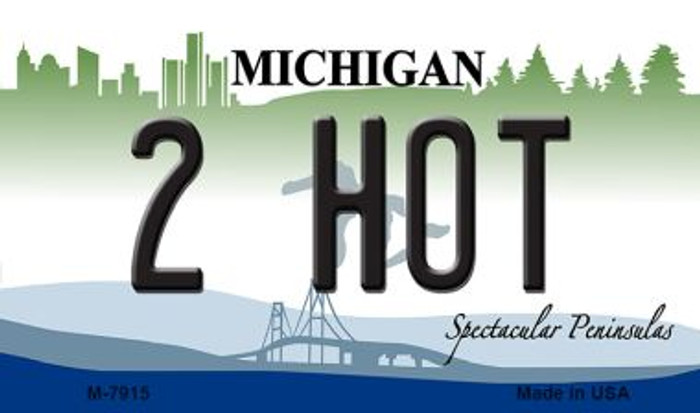 2 Hot Michigan State License Plate Novelty Wholesale Magnet M-7915