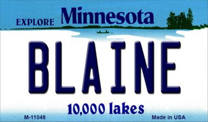 Blaine Minnesota State License Plate Novelty Wholesale Magnet M-11048