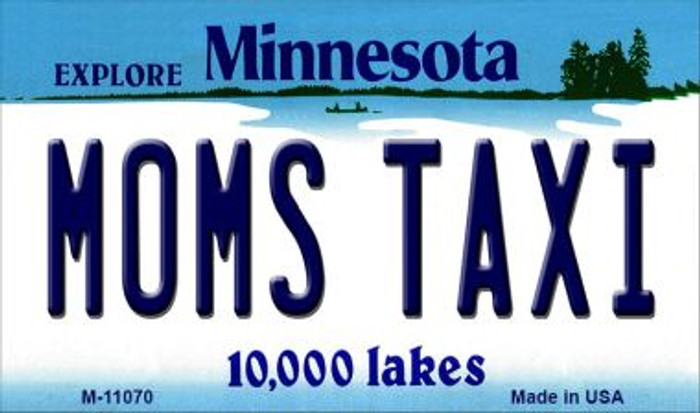 Moms Taxi Minnesota State License Plate Novelty Wholesale Magnet M-11070