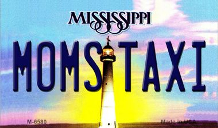 Moms Taxi Mississippi State License Plate Wholesale Magnet M-6580