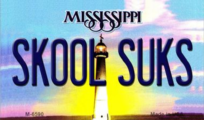 Skool Suks Mississippi State License Plate Wholesale Magnet M-6590