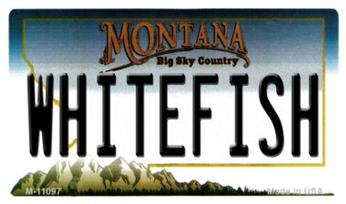 Whitefish Montana State License Plate Novelty Wholesale Magnet M-11097