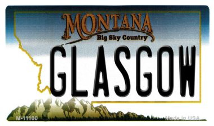 Glasgow Montana State License Plate Novelty Wholesale Magnet M-11100