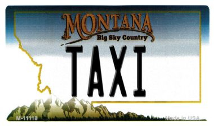Taxi Montana State License Plate Novelty Wholesale Magnet M-11118