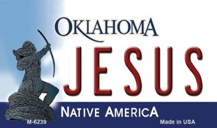 Jesus Oklahoma State License Plate Novelty Wholesale Magnet M-6239