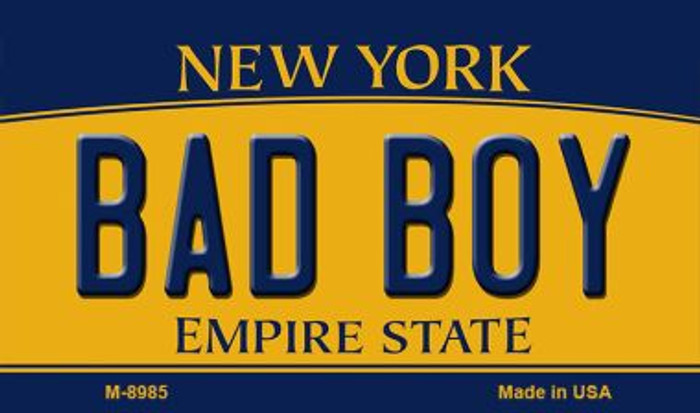 Bad Boy New York State License Plate Wholesale Magnet M-8985