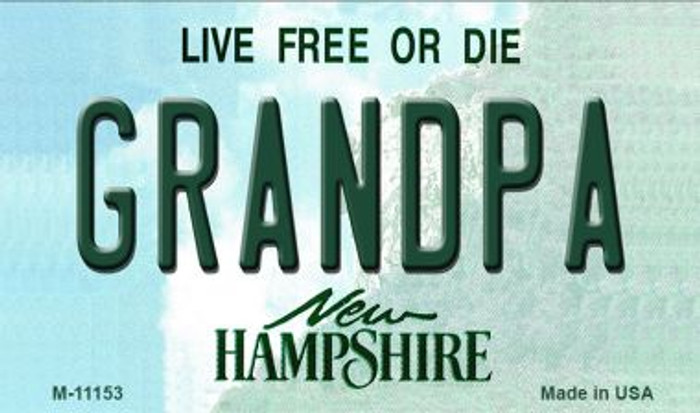 Grandpa New Hampshire State License Plate Wholesale Magnet M-11153