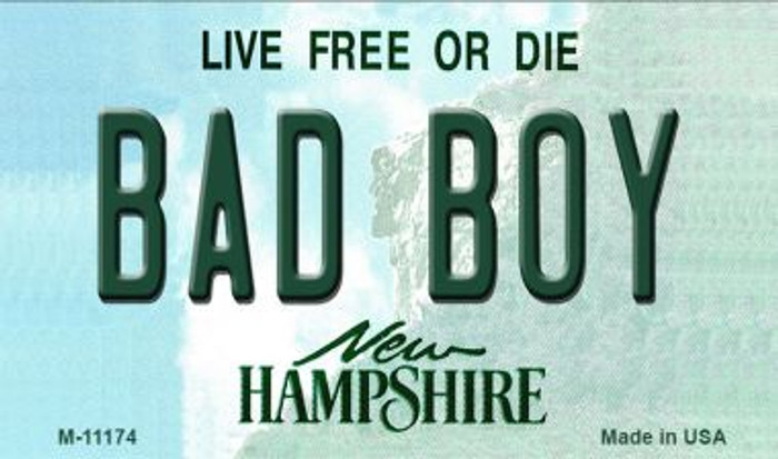 Bad Boy New Hampshire State License Plate Wholesale Magnet M-11174
