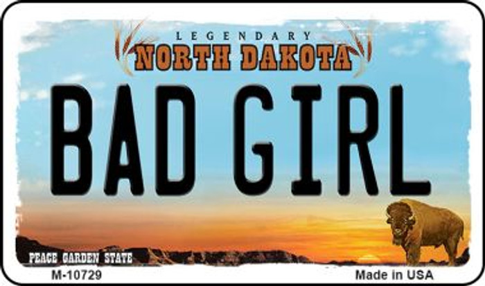 Bad Girl North Dakota State License Plate Wholesale Magnet M-10729
