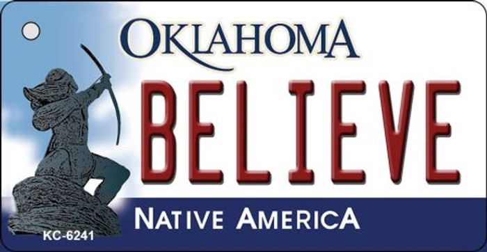 Believe Oklahoma State License Plate Novelty Wholesale Key Chain KC-6241