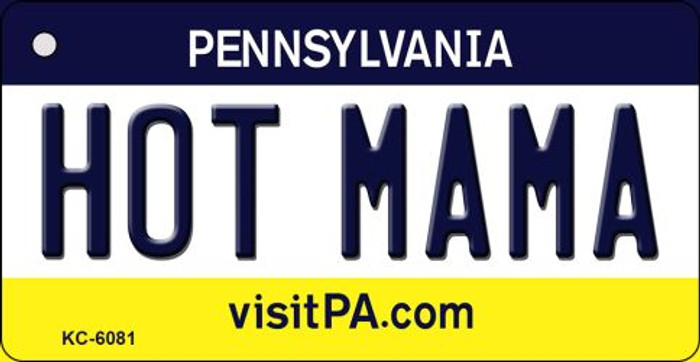 Hot Mama Pennsylvania State License Plate Wholesale Key Chain KC-6081