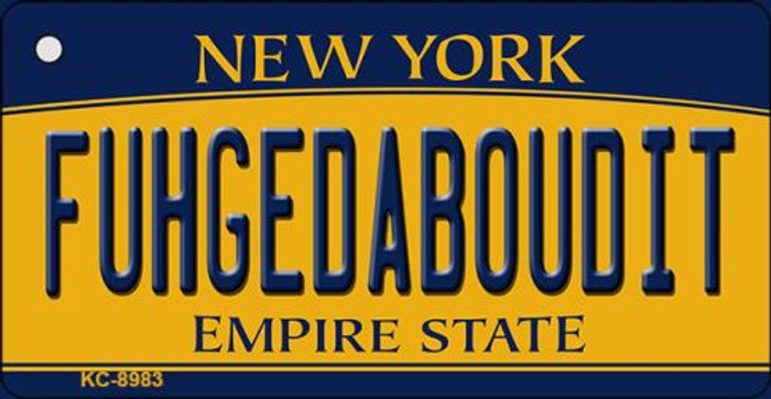 Fuhgedaboudit New York State License Plate Wholesale Key Chain KC-8983