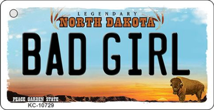 Bad Girl North Dakota State License Plate Wholesale Key Chain KC-10729