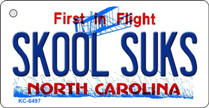 Skool Suks North Carolina State License Plate Wholesale Key Chain KC-6497