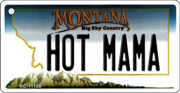 Hot Mama Montana State License Plate Novelty Wholesale Key Chain KC-11106