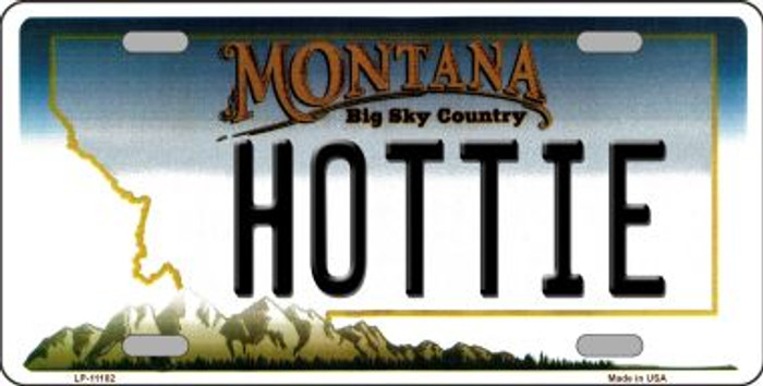 Hottie Montana State Novelty Wholesale License Plate LP-11102