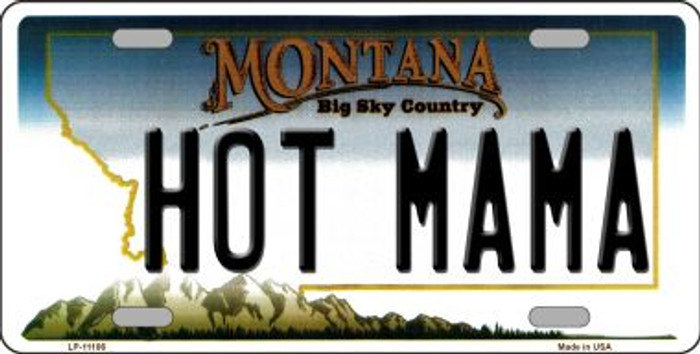 Hot Mama Montana State Novelty Wholesale License Plate LP-11106