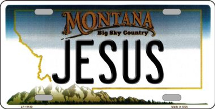 Jesus Montana State Novelty Wholesale License Plate LP-11109