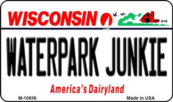 Waterpark Junkie Wisconsin State License Plate Novelty Wholesale Magnet M-10656