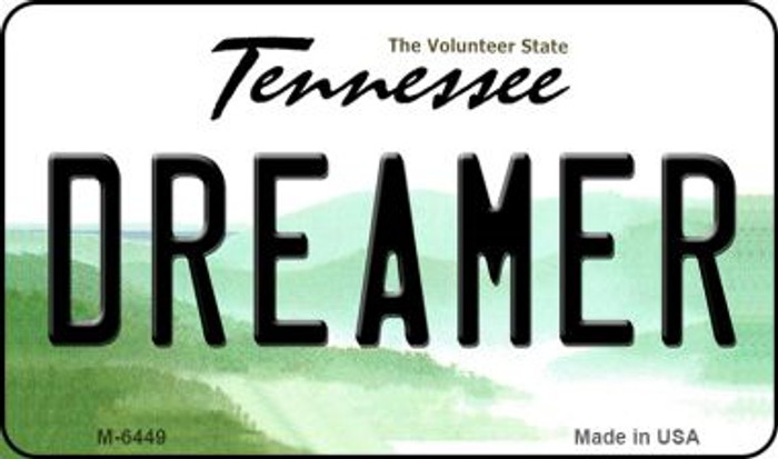Dreamer Tennessee State License Plate Wholesale Magnet M-6449