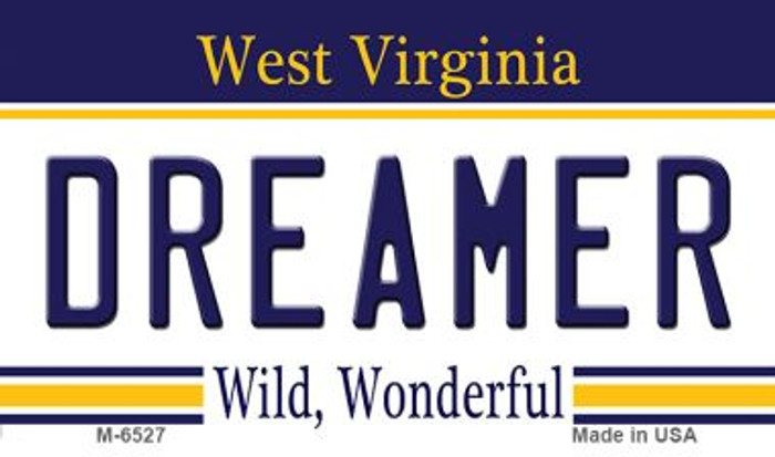 Dreamer West Virginia State License Plate Wholesale Magnet M-6527